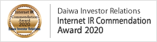 Daiwa Investor Relations Internet IR Commendation Award 2020